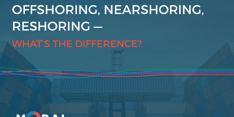 eBook: Offshoring, Nearshoring, Reshoring – What's the difference?