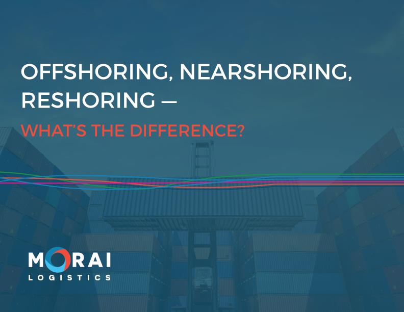 morai-logistics-ebook-offshoring-nearshoring-reshoring-title-image