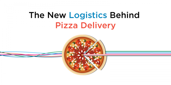 The New Logistics Behind Pizza Delivery