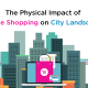 The Physical Impact of Online Shopping on City Landscapes