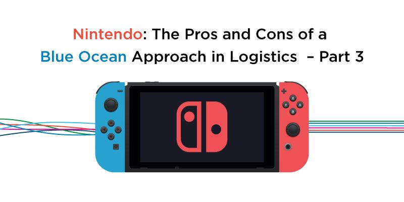 Morai-Logistics-Blog-Nintendo-Blue-Ocean-Approach