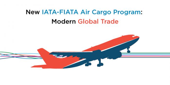 New IATA-FIATA Air Cargo Program: Modern Global Trade