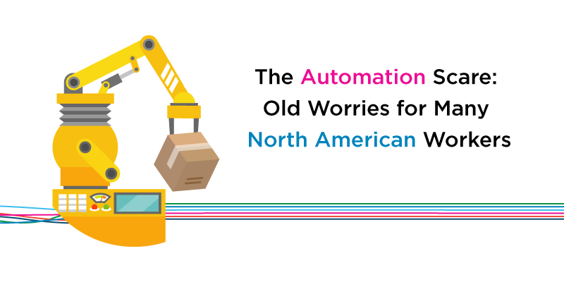 The Automation Scare: Old Worries for Many North American Workers