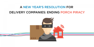 A New Year's Resolution for Delivery Companies — Ending Porch Piracy