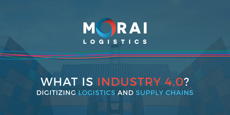 What is Industry 4.0?: Digitizing Logistics and Supply Chains