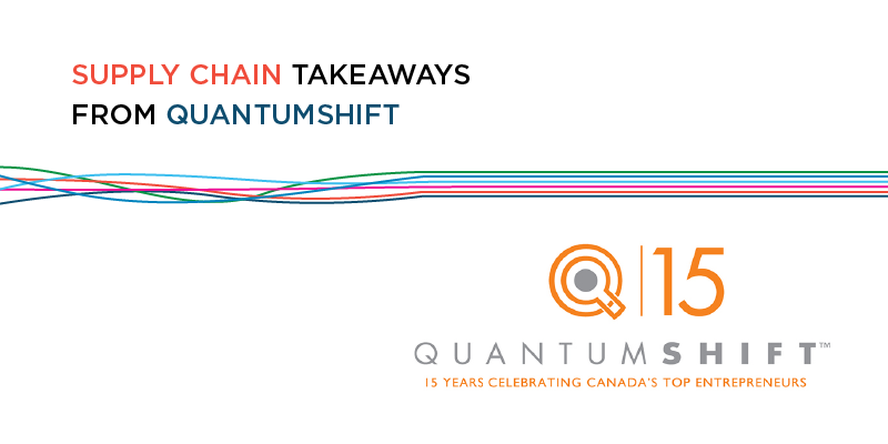 Supply Chain Takeaways from QuantumShift – Empowering Future Leaders to Scale Upwards