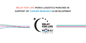 Relay for Life: Morai Logistics Marches in Support of Cancer Research & Development