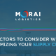 4 Factors to Consider When Optimizing Your Supply Chain