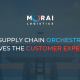 How Supply Chain Orchestration Improves the Customer Experience