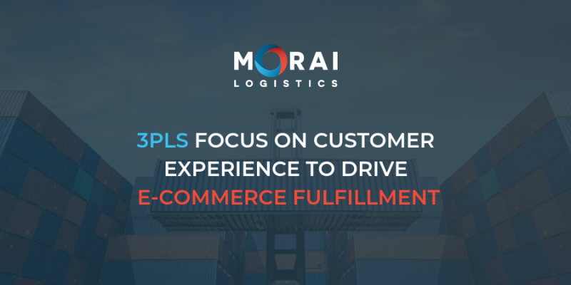 3PLs Focus on Customer Experience to Drive E-Commerce Fulfillment