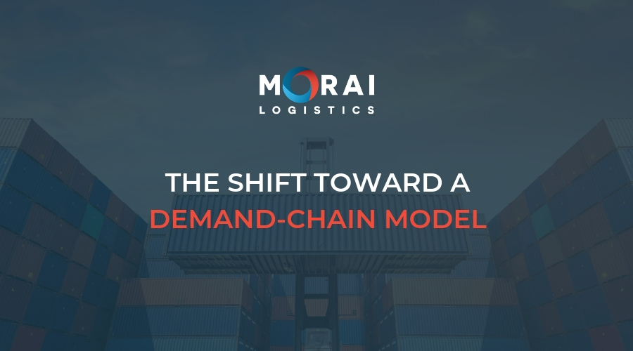 The Shift Toward a Demand Chain Model