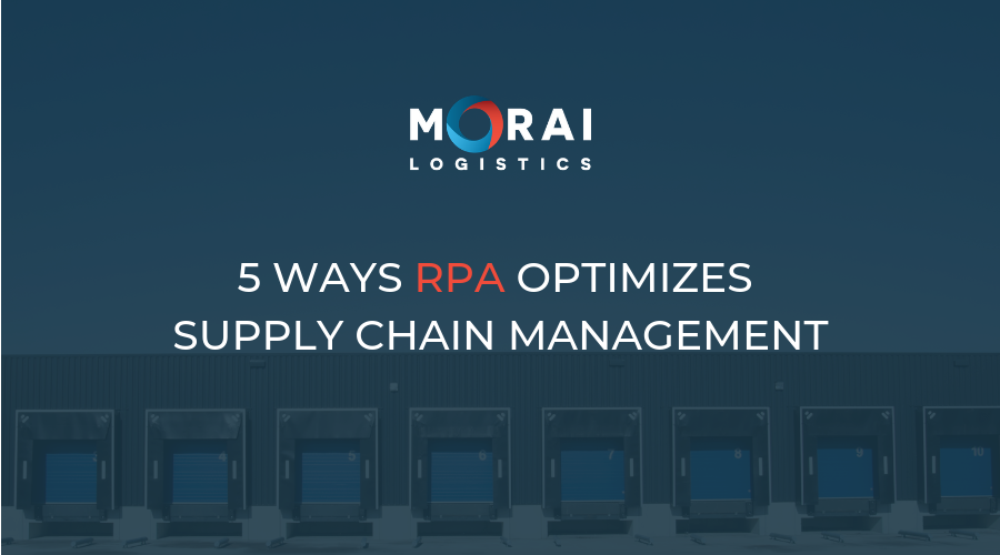 5 Ways RPA Optimizes Supply Chain Management