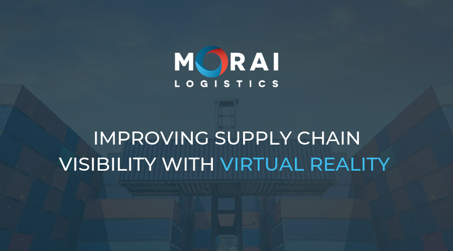 Morai-logisticcs-improving-supply-chain-visibility-virtual-reality