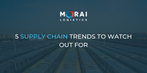 5 Supply Chain Trends to Watch Out For