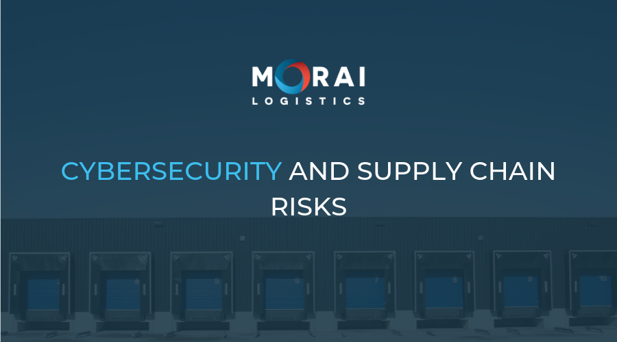 Cybersecurity and Supply Chain Risks