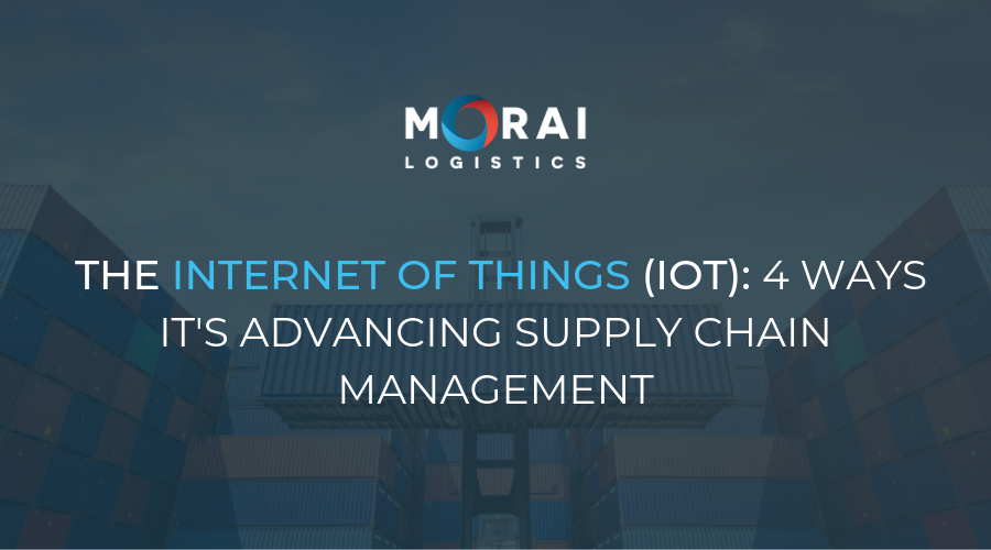 The Internet of Things - 5 Ways it's Advancing Supply Chain Management