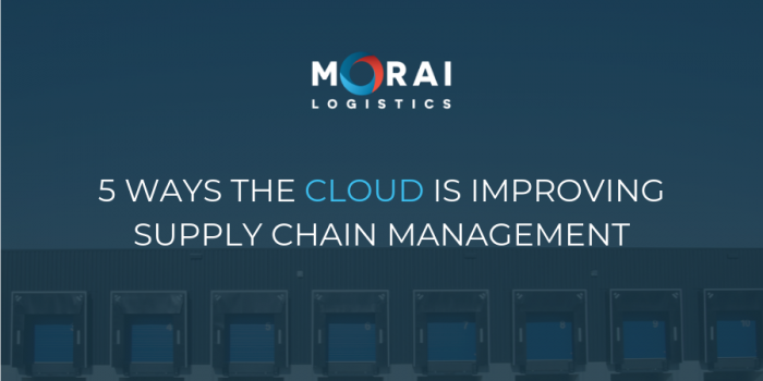 5 Ways the Cloud is Improving Supply Chain Management