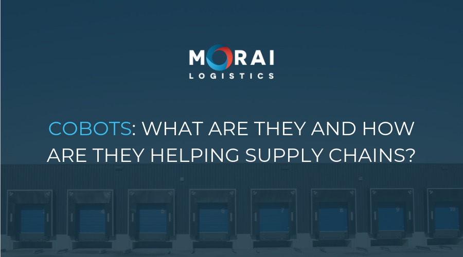Cobots - What are They and How are They Helping Supply Chains?