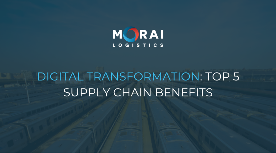Digital Transformation - Top 5 Supply Chain Benefits