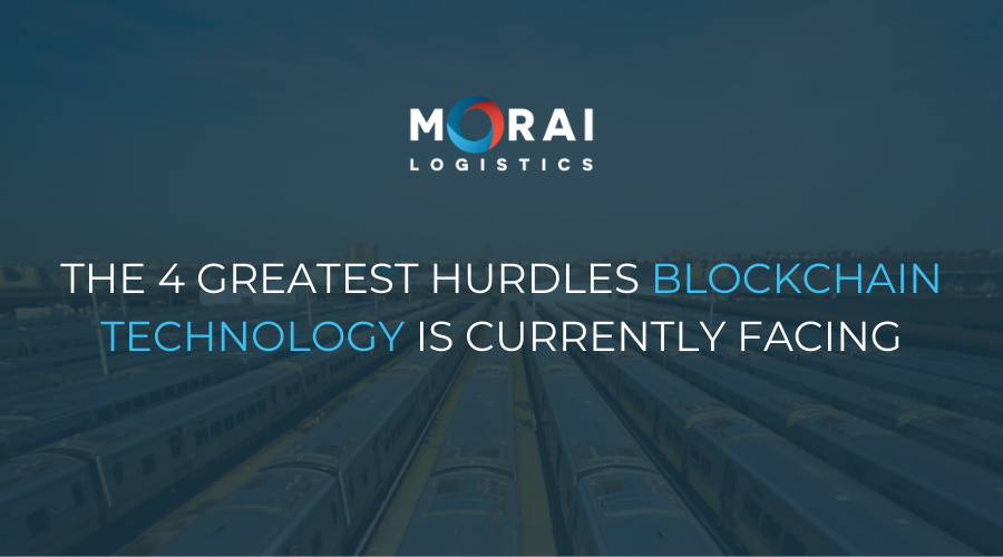 The 4 Greatest Hurdles Blockchain Technology Is Currently Facing