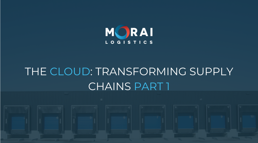 The Cloud - Transforming Supply Chains part 1