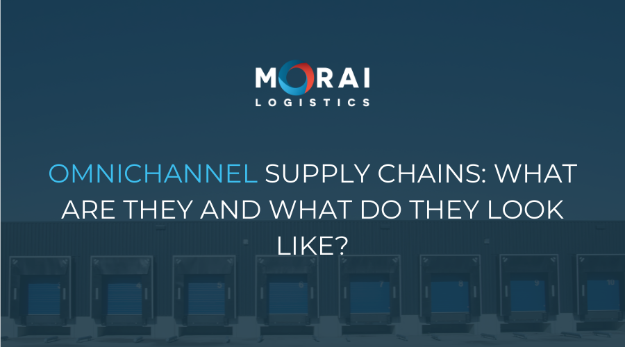 Omnichannel Supply Chains - What are They and What do They Look Like?
