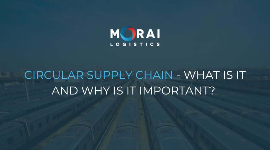 Circular Supply Chain - What is it and Why is it Important?