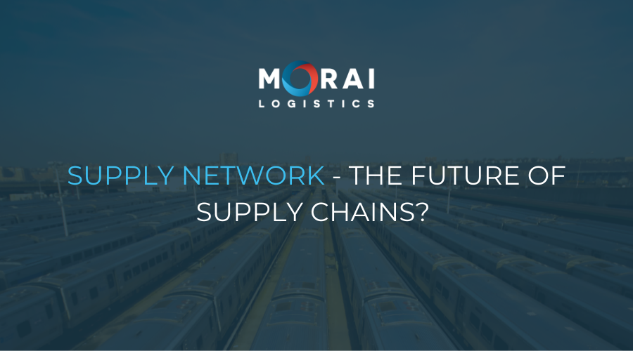 Supply Network - The Future of Supply Chains?