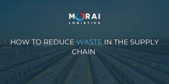 How to Reduce Waste in the Supply Chain