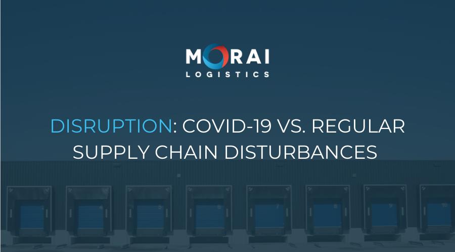 Disruption - COVID-19 vs. Regular Supply Chain Disturbances