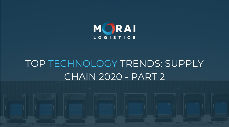 Top Technology Trends - Supply Chain 2020 – Part 2