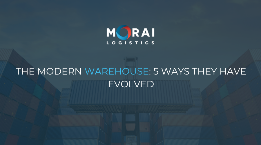 The Modern Warehouse - 5 Ways They Have Evolved