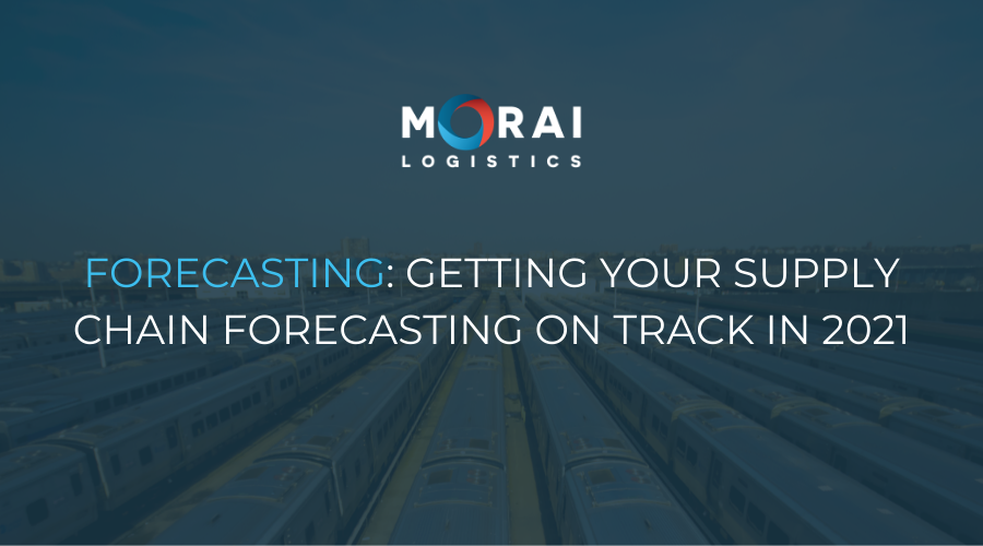 Forecasting - Getting Your Supply Chain Forecasting on Track in 2021