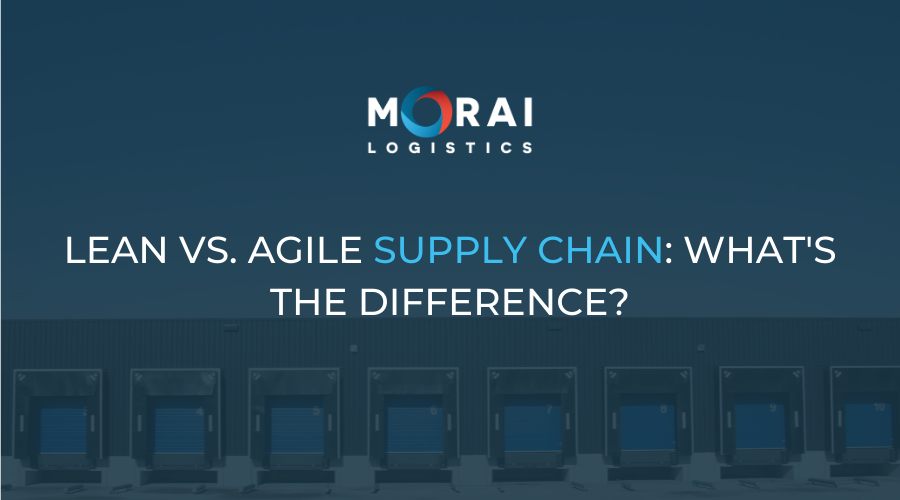 Lean vs. Agile Supply Chain - What's the Difference?